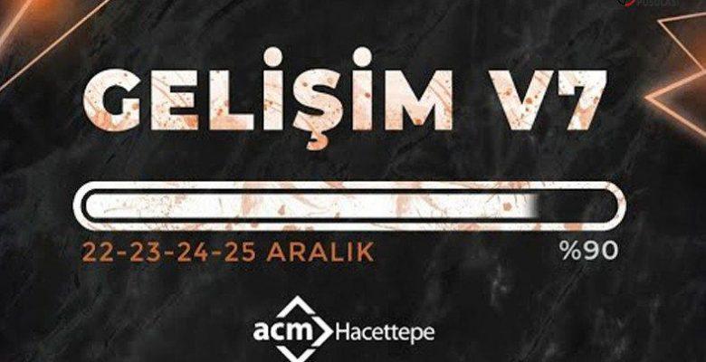 ACM Hacettepe'nin Düzenlediği GELİŞİM V7 Aktifliği Başlıyor