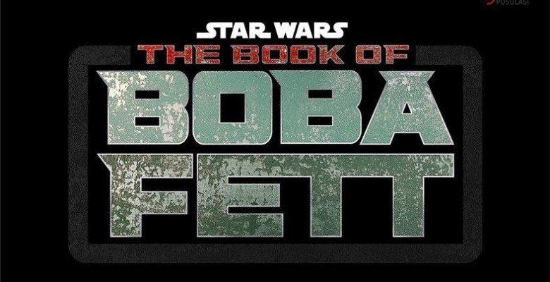 Book of Boba Fett Dizisi Resmen Duyuruldu