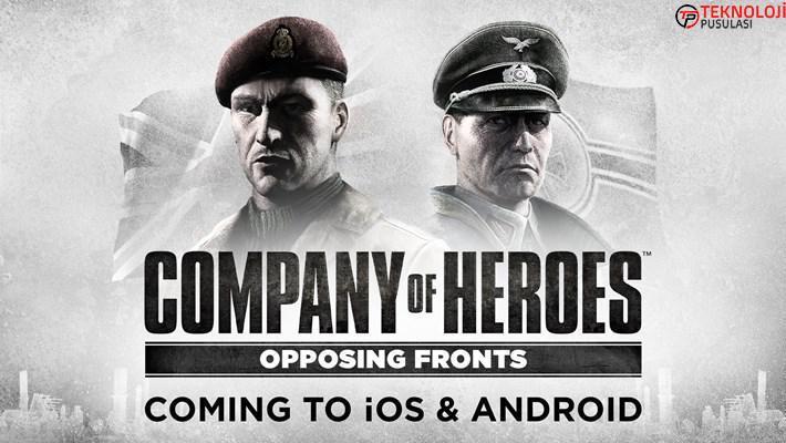 Company of Heroes: Opposing Fronts 2021'in başında taşınabilir aygıtlara geliyor