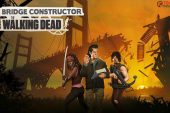 Haftalık Taşınabilir Oyun Önerisi 05: Bridge Constructor: The Walking Dead