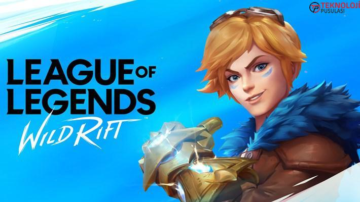 League of Legends: Wild Rift indirmeye sunuldu